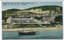 Hotel Tadoussac Oldest Church in America Quebec Canada 1910s postcard