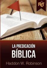La Predicacion Biblica (Con Guia de Estudio Flet) (Paperback or Softback)