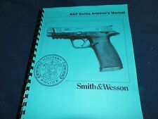 SMITH & WESSON M&P SERIES ARMORER'S  PISTOL  MANUAL,    42 Pages