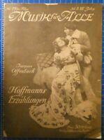 Musik für Alle Jahrg.VII Heft 5 Hoffmanns Erzählungen Ullstein AG Berlin H8150