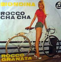"""ROCCO GRANATA BIONDINA  7""""  1961 ROCCO CHA CHA RARE MADE IN GERMANY"""