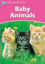 Dolphin Readers: Starter Level: 175-Word Vocabulary Baby Animals