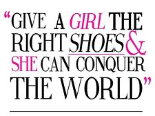 Give A Girl The Right Shoes, Retro metal Sign/Plaque Novelty Gift Present