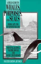 A Field Guide to Whales, Porpoises and Seals from Cape Cod to Newfoundland by...