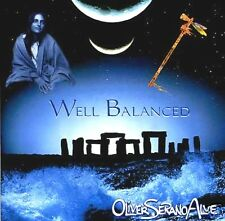 OLIVER SERANO ALVE Well Balanced Native American newage