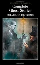 Complete Ghost Stories (Wordsworth Classics) By Charles Dickens