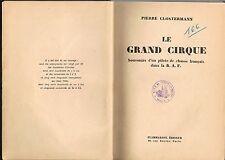 Le GRAND CIRQUE Pierre CLOSTERMANN Pilote de Chasse R.A.F Jacques Remlinger 1950