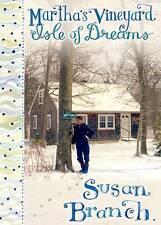 Martha's Vineyard - Isle of Dreams by Susan Branch (Hardback, 2016)