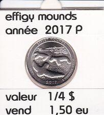 pieces de 25 cent  effigy mounds   2017  P  voir description