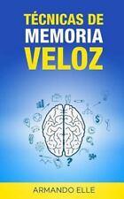 Técnicas de Memoria Veloz (Spanish Edition), Elle, Armando, Good Book