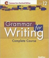 Grammar for Writing ©2014 Common Core Enriched Edition Student Edition Level Gol