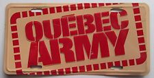 1990's QUEBEC ARMY BOOSTER License Plate