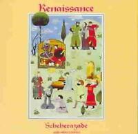 RENAISSANCE - SCHEHERAZADE AND OTHER STORIES NEW CD
