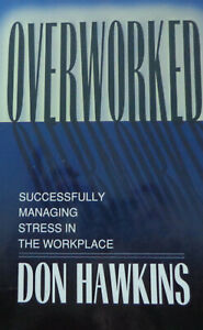 Overworked by Don Hawkins (Paperback 1996)