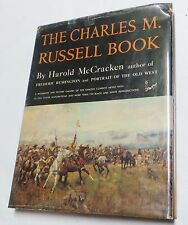 The Charles M. Russell Book: The (Signed First Edition)