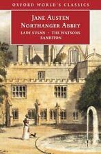 Northanger Abbey, Lady Susan, The Watsons, Sanditon Oxford World's Classics