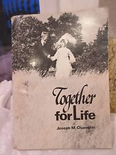 Together for Life by Joesph M. Champlin paperback 1986