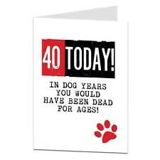 40th cartolina Di Compleanno/Divertente/sarcastico/Scherzo/Cheeky/LIMA LIMA