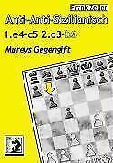 Frank Zeller: Anti-Anti-Sizilianisch 2.c3 b6 - Schach, Eröffnung
