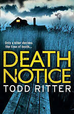 Death Notice, New, Ritter, Todd Book