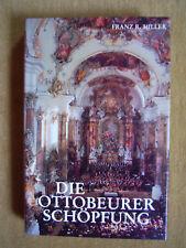 """""""Die Ottobeurer Schöpfung"""" von Franz R. Miller"""