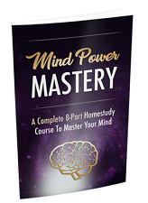 A Complete 8-Part Homestudy Course To Master Your Mind- eBook and Videos on CD