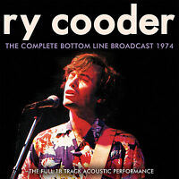 Ry Cooder : The Complete Bottom Line Broadcast 1974 CD (2017) ***NEW***