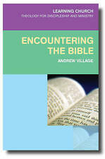 NEW Encountering the Bible: Why We Still Need Scripture (Learning Church)