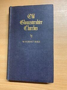"ANTIQUE/VINTAGE ""OLD GLOUCESTERSHIRE CHURCHES"" ILLUSTRATED HARDBACK BOOK (P3)"