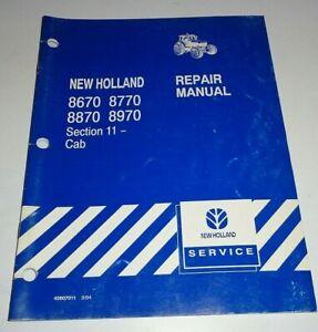 "New Holland 8670 8770 8870 8970 Tractor ""CAB"" Service Repair Shop Manual NH 9/94"
