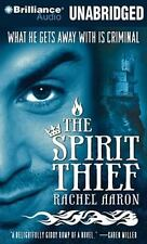 The Spirit Thief  The Legend of Eli Monpress Series  2010 by Aaron, R Ex-library