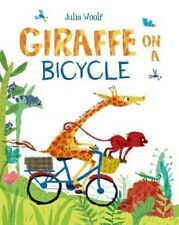 Giraffe on a Bicycle, Very Good Condition Book, Woolf, Julia, ISBN 9781447287681