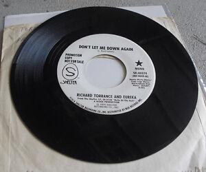 Promo Record 45 RPM Richard Torrance Eureka Don't Let Me Down Again Shelter
