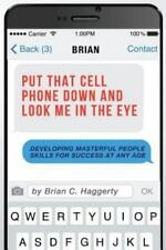 Put That Cell Phone Down and Look Me in the Eye: Developing Masterful People Ski