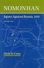 Nomonhan: Japan Against Russia, 1939 by Coox, Alvin  D.