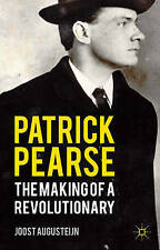 Augusteijn, J., Patrick Pearse: The Making of a Revolutionary, Very Good Book