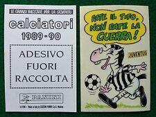 CALCIATORI 1989-90 JUVENTUS - ADESIVO FUORI RACCOLTA Figurina Sticker Panini NEW