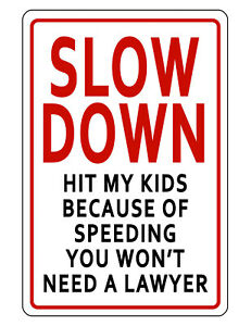 SLOW DOWN CHILDREN SIGN DURABLE NO RUST ALUMINUM WEATHERPROOF SIGN BRIGHT COLOR