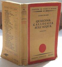 LAJOS ZILAHY QUALCOSA GALLEGGIA SULL'ACQUA 1933 COMPLE