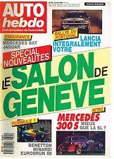 A18- Auto Hebdo N°615 Salon de Genève,Mercedes 300 S,Formule 1 Benetton
