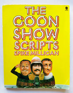 The Goon Show Scripts by Spike Milligan - Classic book of Goon Show programs