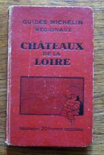 Guide Michelin CHÂTEAUX DE LA LOIRE 1930-1931