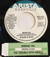 Brooks & Dunn 45 Missing You / The Trouble With Angels  NM  w/ts