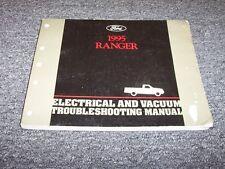 1995 Ford Ranger Electrical Wiring & Vacuum Diagram Manual XL XLT STX Sport