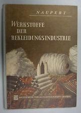 Werkstoffe der Bekleidungsindustrie 1953 Alfred Naupert Fachbuch Lehrbuch