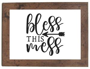BLESS THIS MESS A4 Print Gift Quote Wall Art New Home Decor in DARK WOOD FRAME