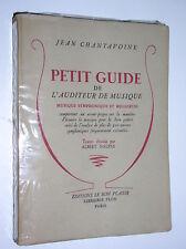 JEAN CHALTAVOINE - PETIT GUIDE DE L'AUDITEUR DE MUSIQUE - 1947
