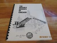 1979 THE MOVABLE BRIDGES OF CHICAGO- MAYOR JANE BYRNE Dept of Public Works SC