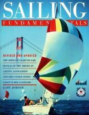 New Sailing Fundamentals: The Official Learn-To-Sail Manual of the America