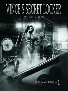 VINCES SECRET LOCKER Volume 1 VINCE GIRONDA Enhanced Ed. KARL COYNE Vince's Gym
